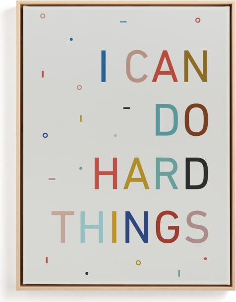 This is a ivory kids wall art by Annette Allen called I Can Do Hard Things.