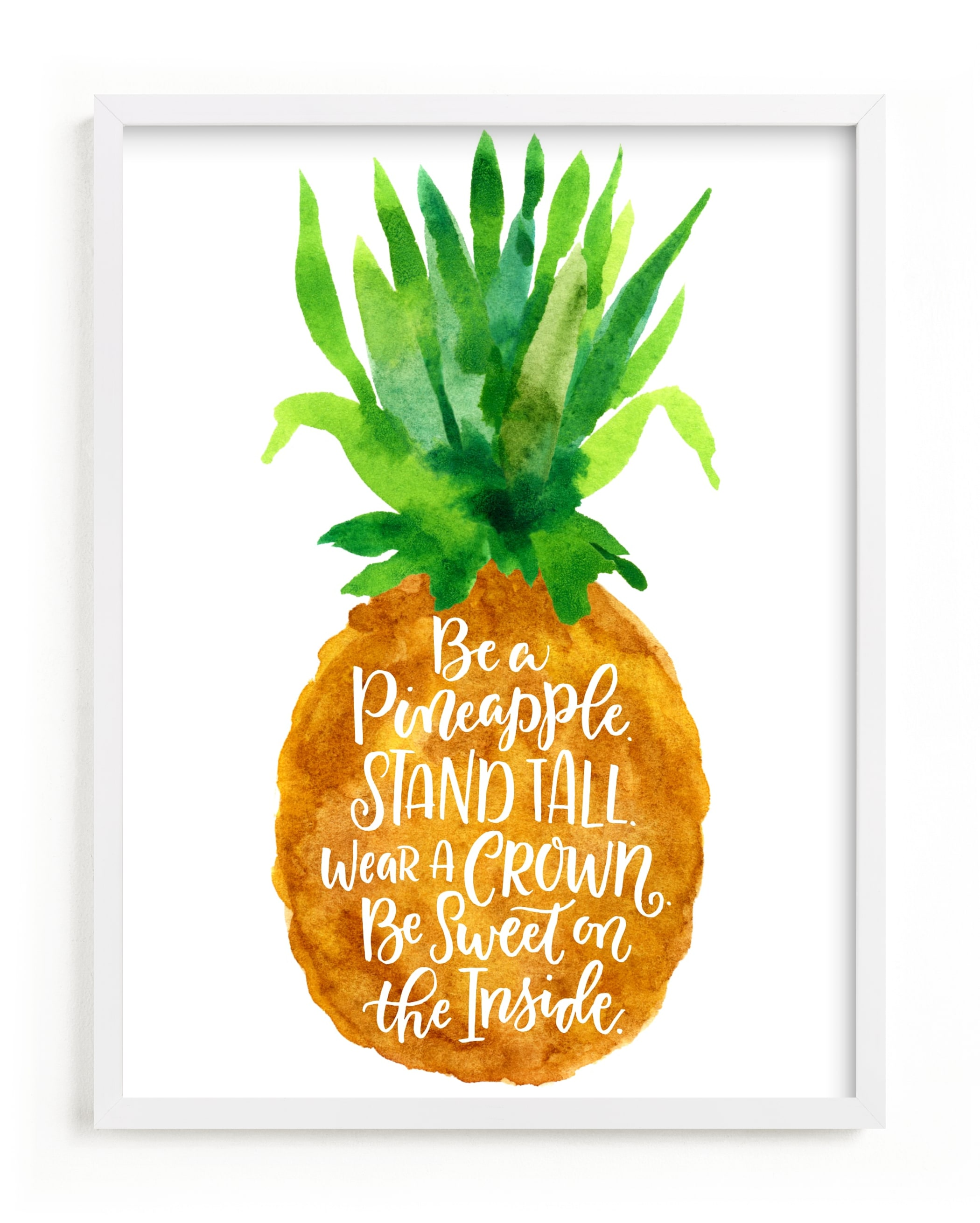 """Be A Pineapple"" - Limited Edition Art Print by Laura Bolter Design in beautiful frame options and a variety of sizes."