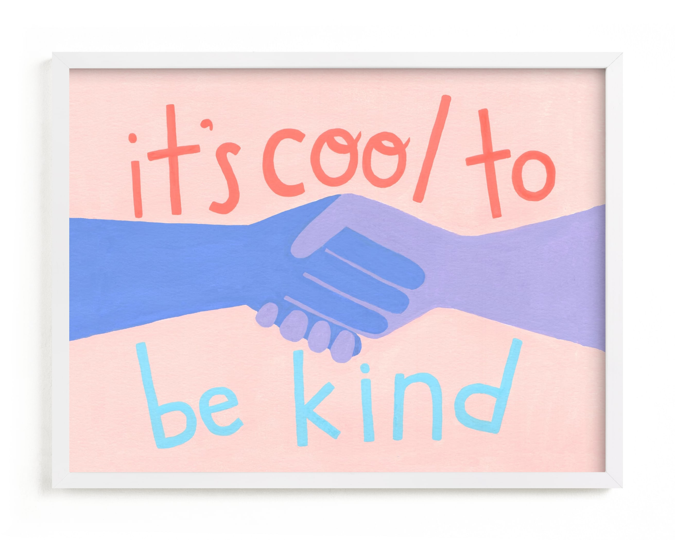 """""""It's Cool to Be Kind"""" - Limited Edition Art Print by Candace Wiant in beautiful frame options and a variety of sizes."""