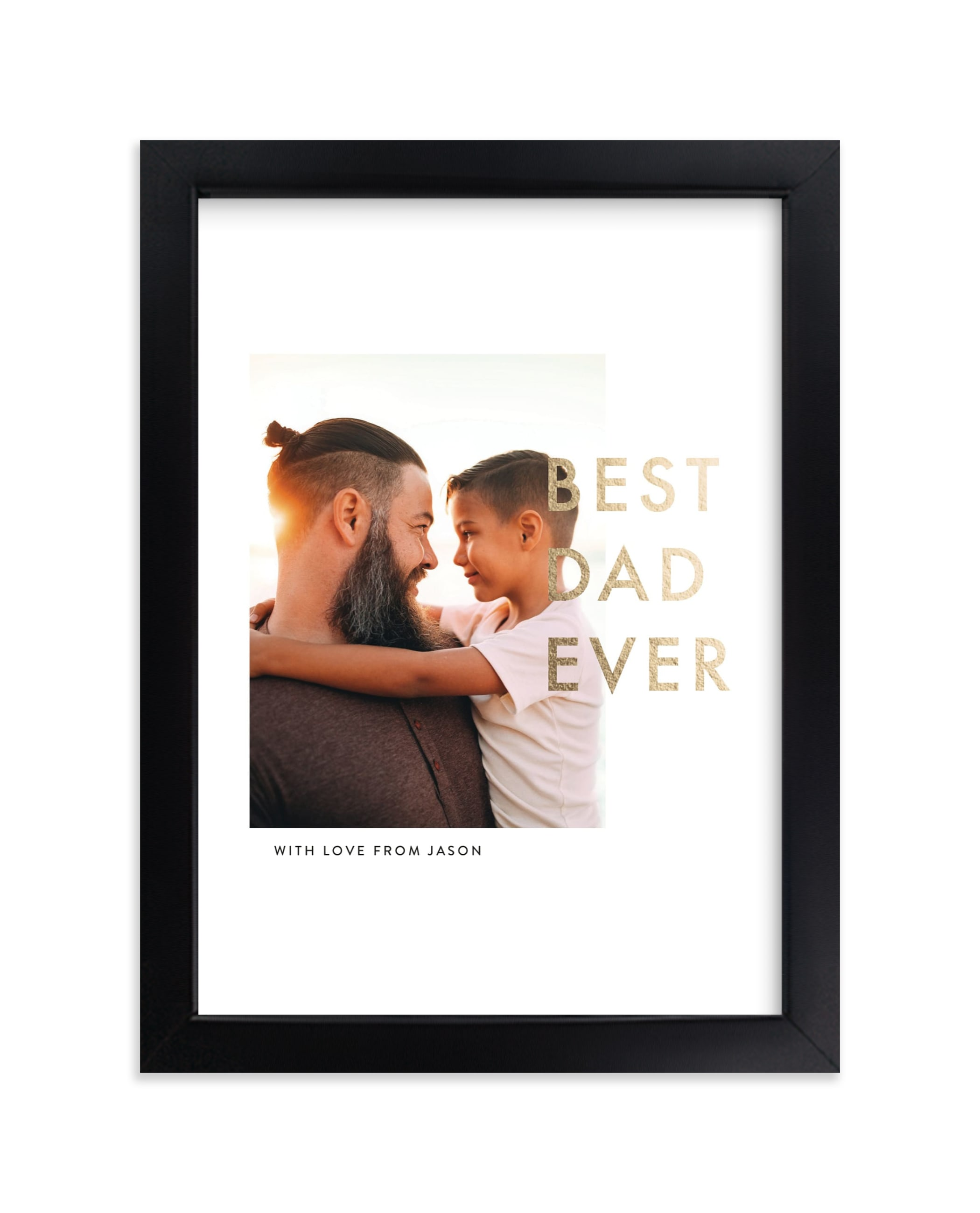 """""""Best Dad Ever - Portrait"""" - Foil Pressed Photo Art Print by seulghi in beautiful frame options and a variety of sizes."""
