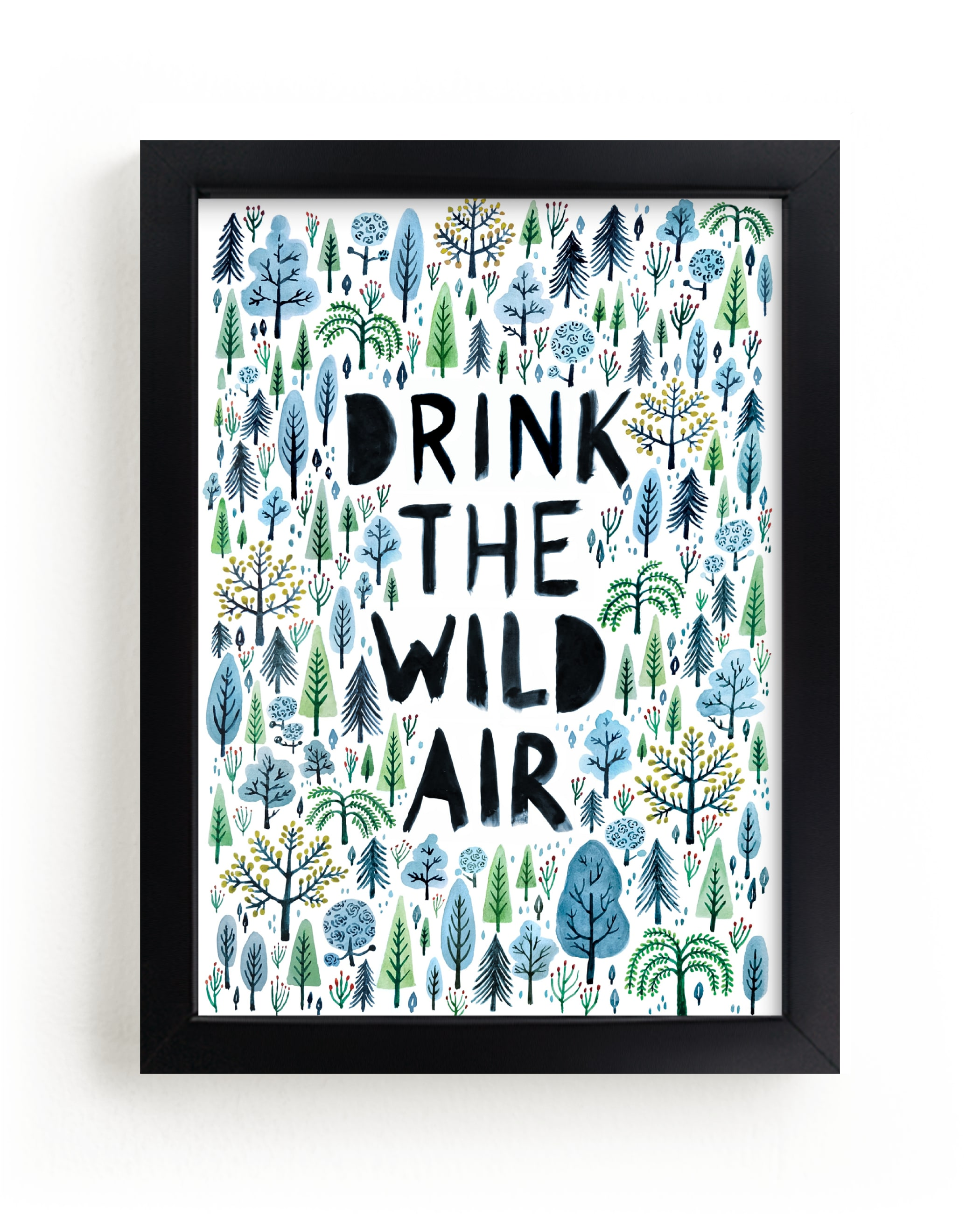 """Drink the Wild Air"" - Limited Edition Art Print by Surface Love in beautiful frame options and a variety of sizes."