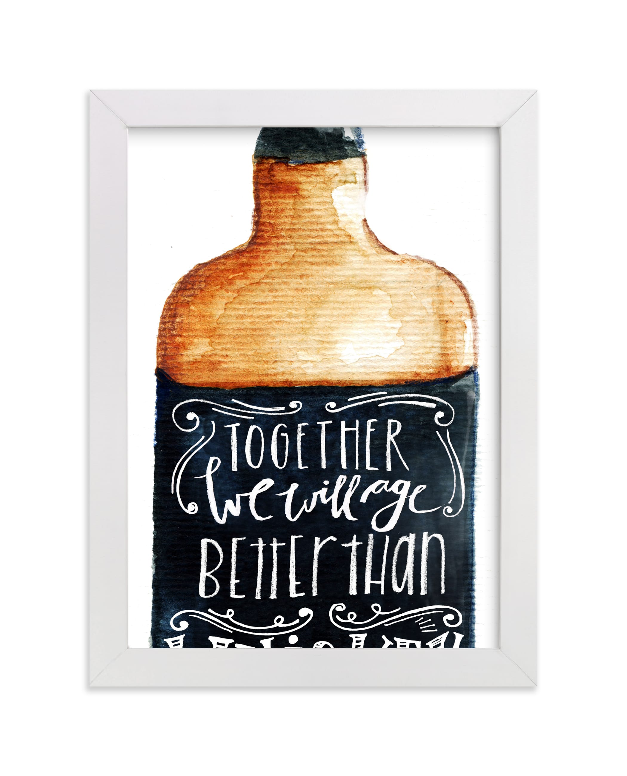 """""""Better than whiskey"""" - Limited Edition Art Print by Lulaloo in beautiful frame options and a variety of sizes."""